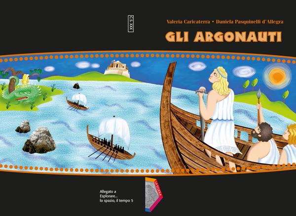 Progetto grafico e impaginazione del volume Gli Argonauti, Allegato a Esplorare... lo spazio, il tempo